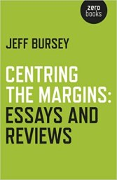 Image result for Centring the Margins jeff Bursey