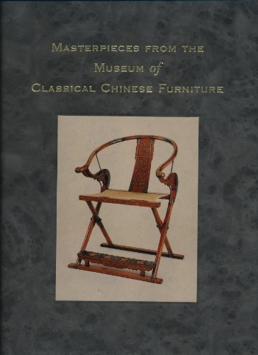 Mastepieces from the Museum of Classical Chinese Furniture