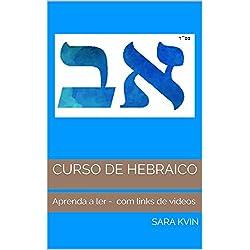 CURSO DE HEBRAICO: Aprenda a ler - com links de videos