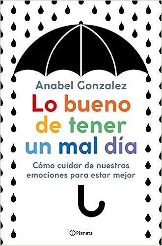 Lo bueno de tener un mal día de Anabel Gonzalez