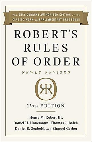 Robert's Rules of Order Newly Revised, 12th edition: Robert III, Henry M.,  Honemann, Daniel H, Balch, Thomas J, Seabold, Daniel E., Gerber, Shmuel:  9781541736696: Amazon.com: Books