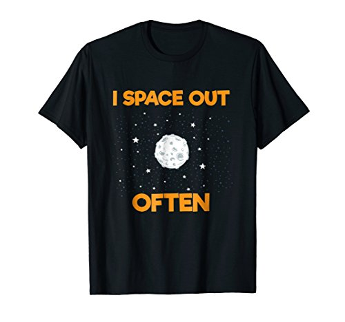Mens I Space Out Funny Astronomy T Shirt Gift For Astronomers Large Black