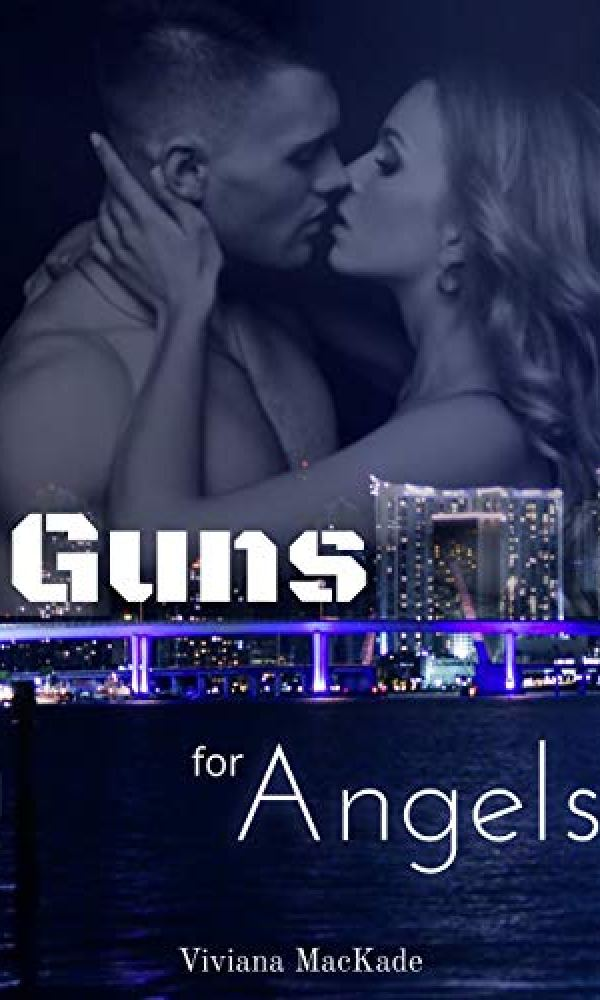Guns for Angels