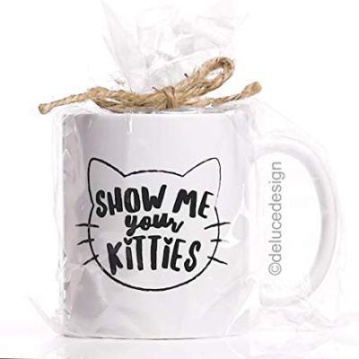 Show Me Your Kitties Coffee Mug – Funny Cat Mug –...