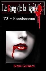 Le sang de la lignée: Renaissance