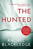 The Hunted: A psychological thriller