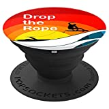 Drop the Rope Wakesurfing Wakesurf Wake Surf - PopSockets Grip and Stand for Phones and Tablets