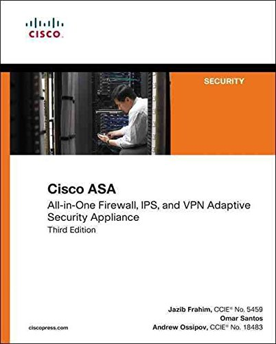 [(Cisco ASA : All-in-one Next-generation Firewall, IPS, and VPN Services)] [By (author) Jazib Frahim ] published on (April, 2014)
