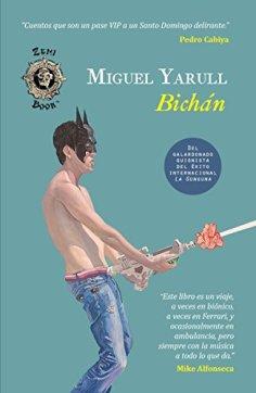 Bichán: Catorce cuentos y el de Montás (Spanish Edition) by [Yarull, Miguel]