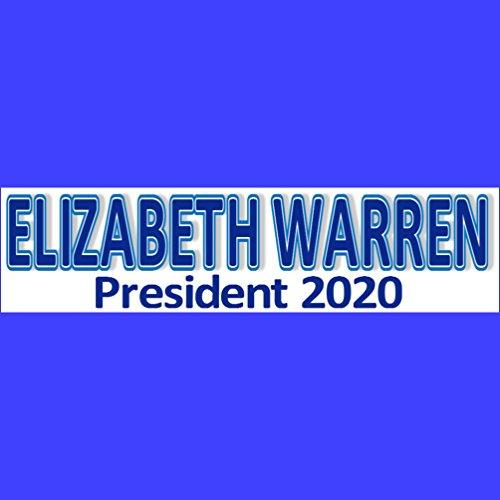 ELIZABETH WARREN President 2020 Bumper Sticker BUY 2 GET 1 FREE