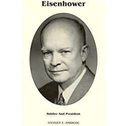 Eisenhower Soldier and President