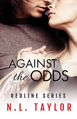 Against the Odds: Redline Series by [Taylor, N.L.]