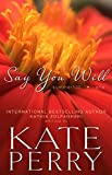 Say You Will (A Summerhill Novel Book 1)