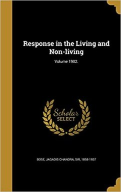 Image result for Response in the Living and Non-Living (1902)