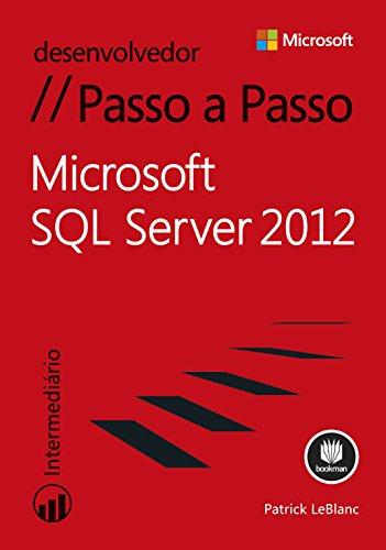Microsoft SQL Server 2012: Passo a Passo
