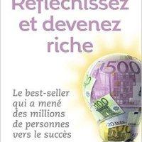 10 leçons à tirer de Réfléchissez et devenez riche