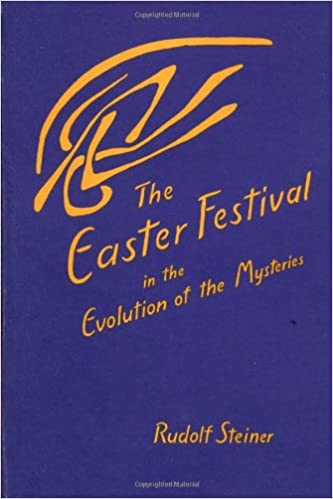 Image result for The Easter Festival in relation to the Mysteries 19-22 April 1924, Dornach