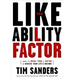 The Likeability Factor: How to Boost Your L-Factor & Achieve Your Life's Dreams (Hardback) - Common