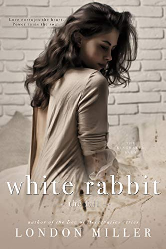 White Rabbit: The Fall by London Miller
