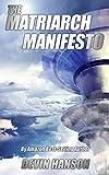 The Matriarch Manifesto