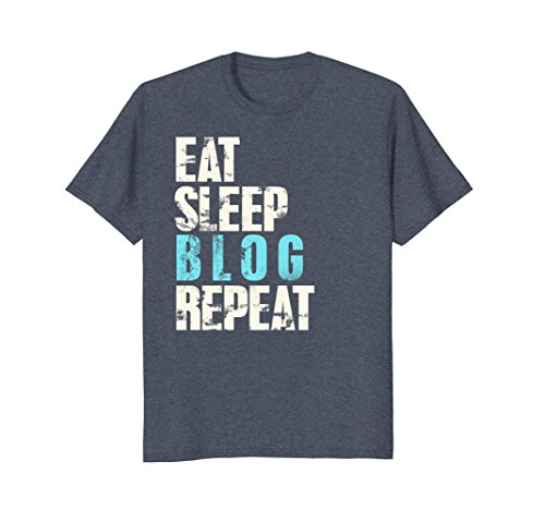 Mens Eat Sleep Blog Repeat Motivational Blogging T-Shirt Small Heather Blue