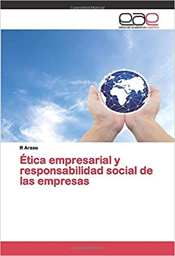 Ética empresarial y responsabilidad social de las empresas