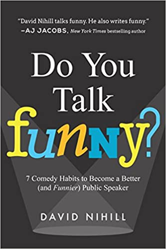 Buy Do You Talk Funny?: 7 Comedy Habits to Become a Better  Public speaking