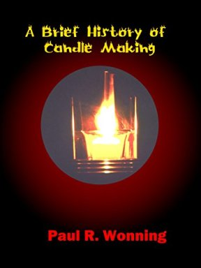 Picture of A Brief History of Candle Making book cover by paul wonning. Candle is in the centre.