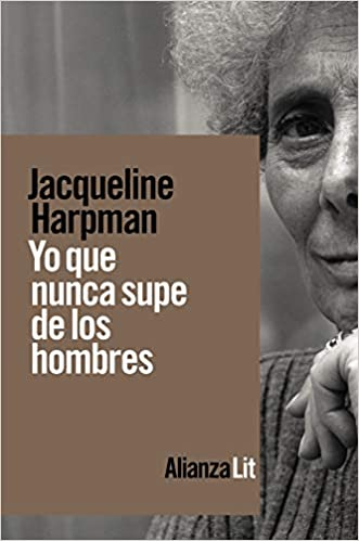 Yo que nunca supe de los hombres de Jacqueline Harpman
