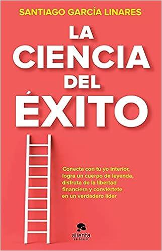 La ciencia del éxito de Santiago García Linares