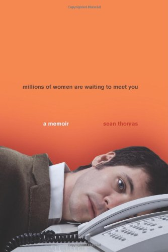 Millions of Women Are Waiting to Meet You: A Memoir