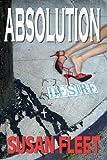 ABSOLUTION: A Frank Renzi crime thriller