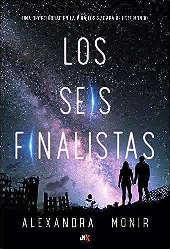 Leer Gratis Los Seis Finalistas de Alexandra Monir