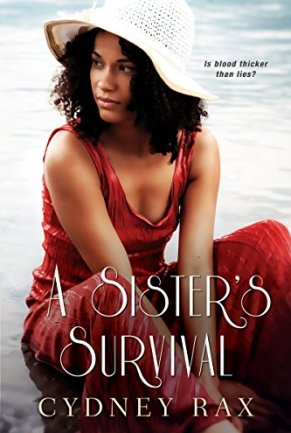 A Sister's Survival (The Reeves Sisters Book 2) by [Rax, Cydney]