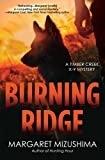 Burning Ridge: A Timber Creek K-9 Mystery (Timber Creek K-9 Mysteries)