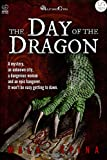 The Day of the Dragon: The Old City (Altro Evo, Volume 1)
