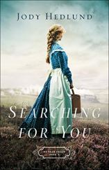 Searching for You (Orphan Train Book #3) by [Hedlund, Jody]