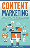 Content Marketing: Social Media Content Marketing (Social Media Marketing Book 2)