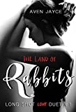 The Land of Rabbits: Long Shot Love Duet (Book 1)