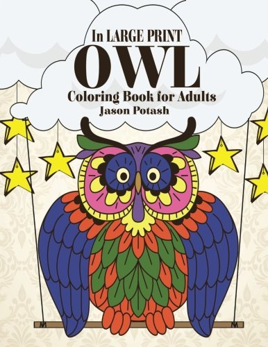 Owl Coloring Book For Adults In Large Print