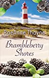 Brambleberry Shores: An Anthology (Harlequin Bestseller)