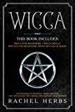 Wicca: This book includes: Wicca for Beginners + Wicca Spells. Wiccan for Beginners, Moon Rituals & Magic. New Religion Starter Kit, Wheel Mystery and Witchcraft. Wiccapedia for Solitary Practitioner.