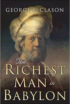 The Richest Man in Babylon: Clason, George S.: 9781505339116: Amazon.com: Books