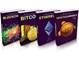 CRYPTOCURRENCY: Cryptocurrency, Blockchain, Ethereum & Bitcoin - The Complete Guide To Understanding Fintech