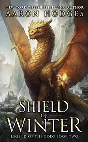 Shield of Winter (Legend of the Gods Book 2) by [Hodges, Aaron]
