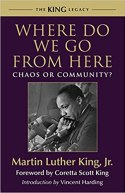 Image result for Where Do We Go from Here: Chaos or Community?