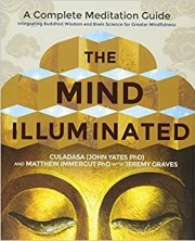 Image result for The Mind Illuminated: A Complete Meditation Guide Integrating Buddhist Wisdom and Brain Science amazon