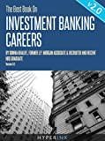 The Best Book On Investment Banking Careers (By Donna Khalife, Former J.P. Morgan Associate & Recruiter, and HBS Graduate) - UPDATED and EXPANDED EDITION!
