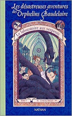 Les désastreuse aventures des orphelins Baudelaire