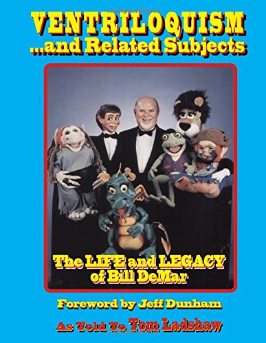 Download Ventriloquism... and Related Subjects: The Life and ...